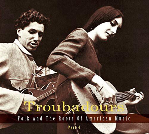 Troubadours Part 4 /  Various
