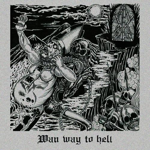 Wan Way To Hell
