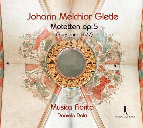T. Merula - Johann Melchior Gletle: Motets, Op. 5
