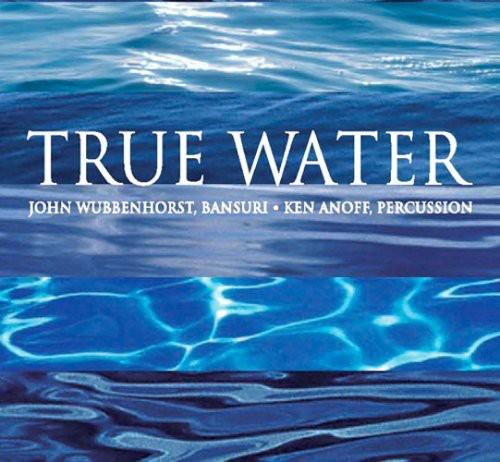 John Wubbenhorst - True Water