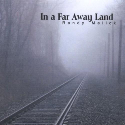 In a Far Away Land