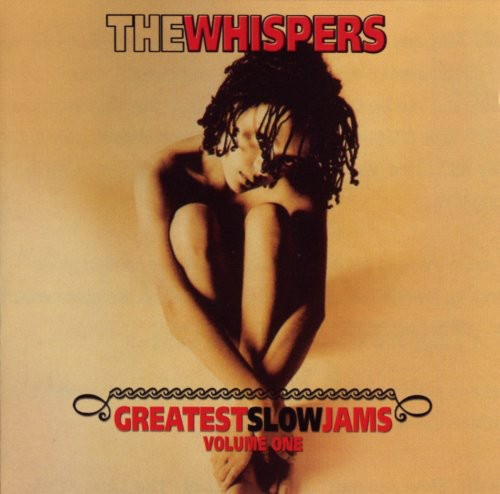 Whispers - Greatest Slow Jams 1