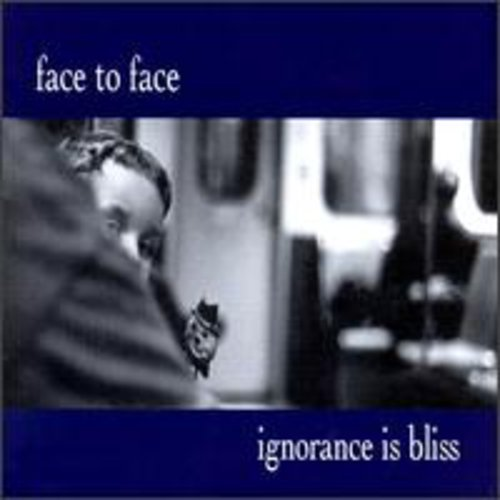 Ignorance Is Bliss [Import]