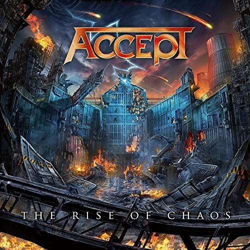 Accept - The Rise Of Chaos [Import]