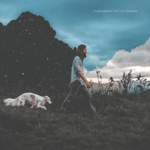 Tyler Ramsey - For The Morning
