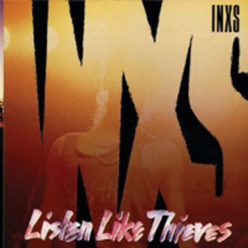 INXS - Listen Like Thieves (2011 Remaster) [Import]