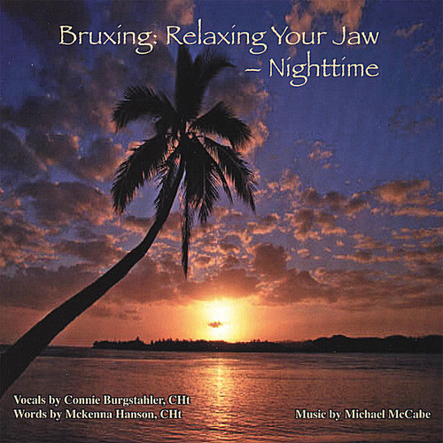 Bruxing: Relaxing Your Jaw-Night Time