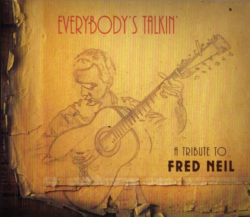 Everybody's Talkin: A Tribute To Fred Neil /  Various