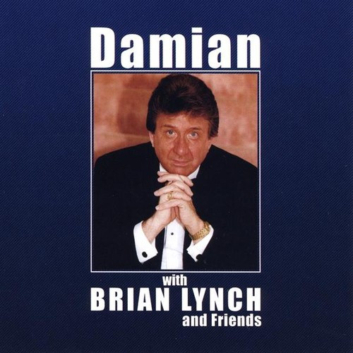 Damian with Brian Lynch & Friends