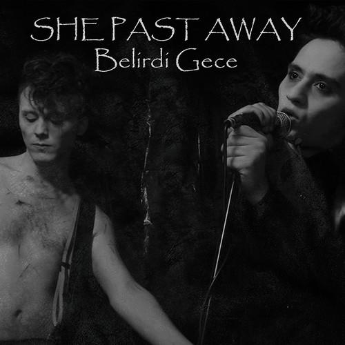 She Past Away - Belirdi Gece [Limited Edition]