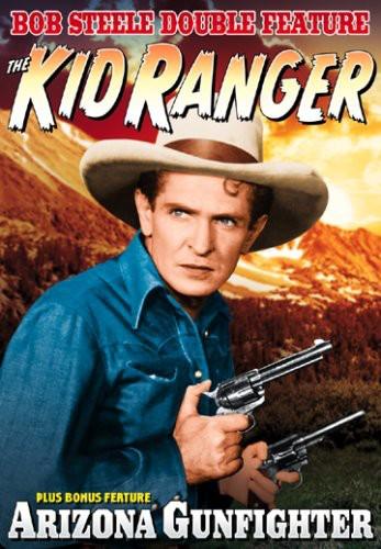 The Kid Ranger /  Arizona Gunfighter