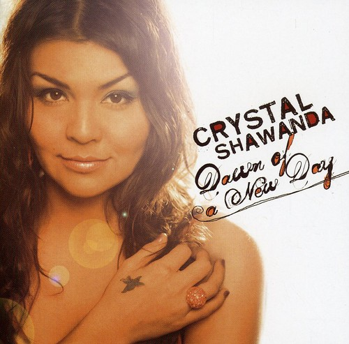 Crystal Shawanda - Dawn of a New Day