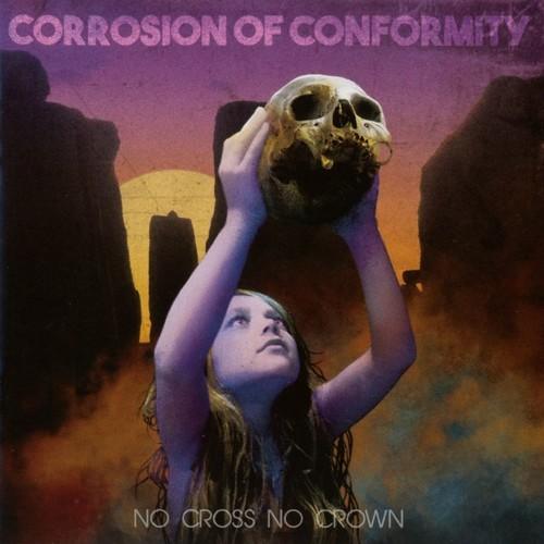 Corrosion Of Conformity - No Cross No Crown [Import]
