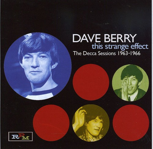 Dave Berry - This Strange Effect Decca Sessions [Import]