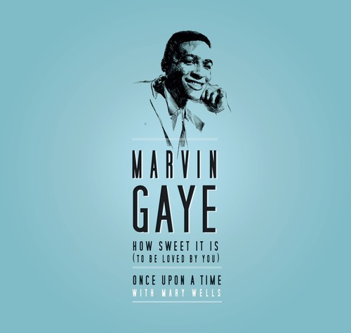 Marvin Gaye - How Sweet It Is (To Be Loved By You) / Once Upon a