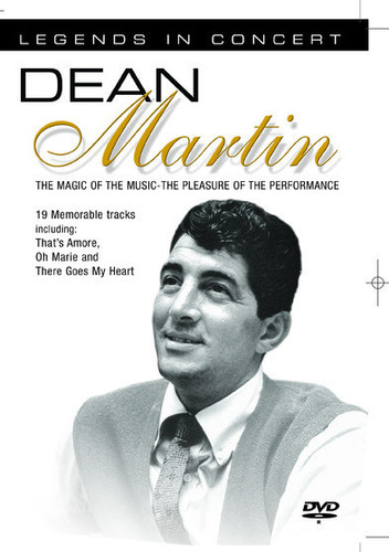 Dean Martin: Legends in Concert