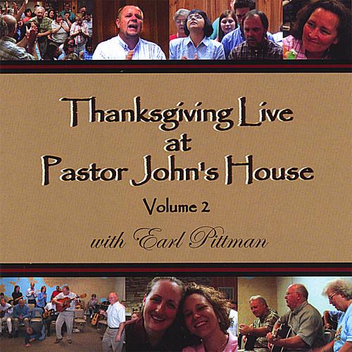 Thanksgiving Live at Pastor John's House 2