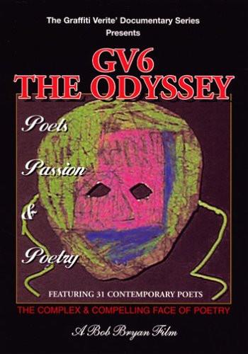 Graffiti Verite: The Odyssey - Poets Passion &