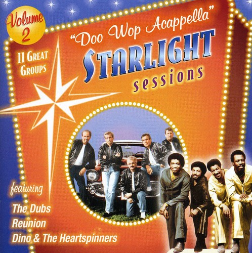 Doo Wop Acappella Starlight Sessions, Vol. 2