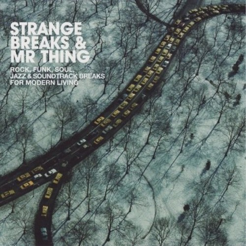 Strange Breaks and Mr. Thing
