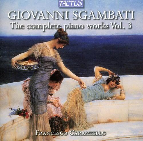 Francesco Caramiello - Complete Piano Works 3