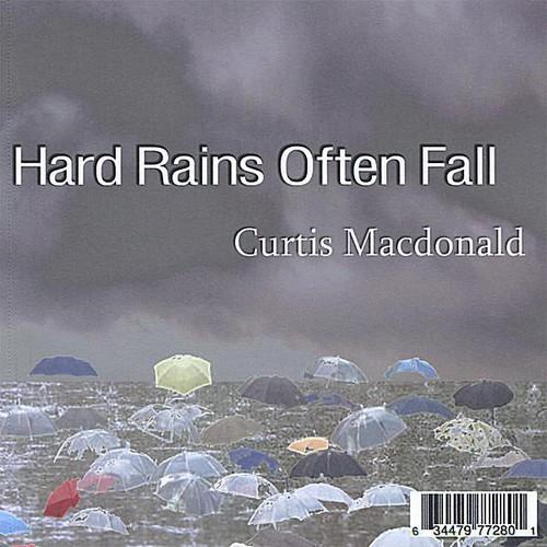 Hard Rains Often Fall