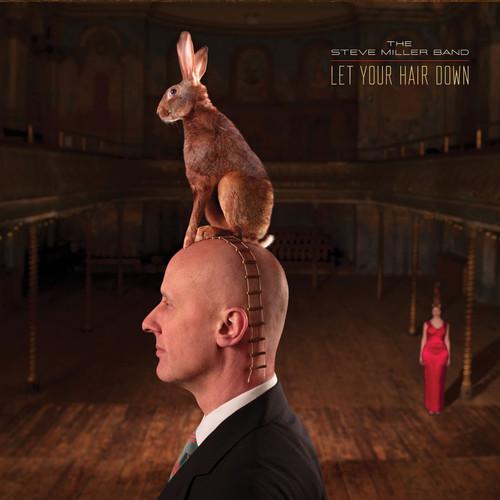 Steve Miller-Let Your Hair Down