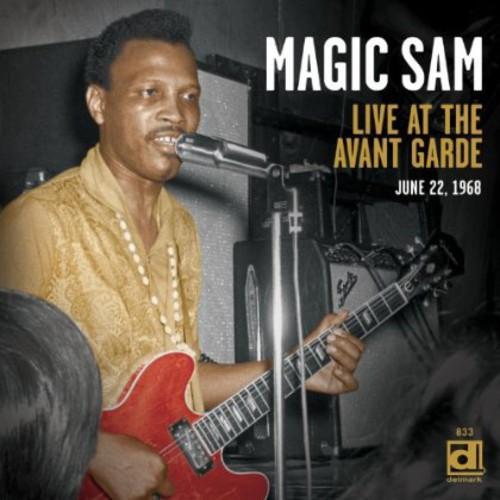 Magic Sam - Live at the Avant Garde