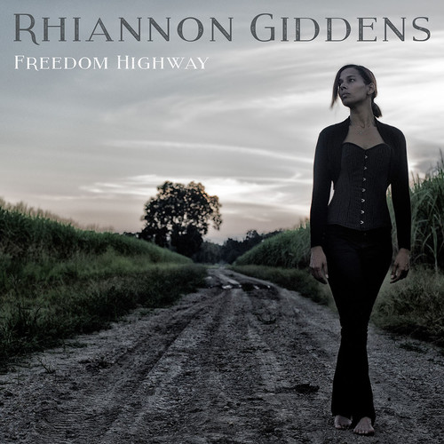 Rhiannon Giddens - Freedom Highway [Vinyl]
