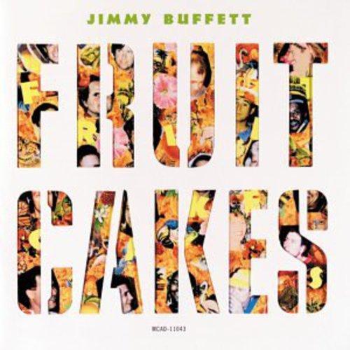 Jimmy Buffett-Fruitcakes