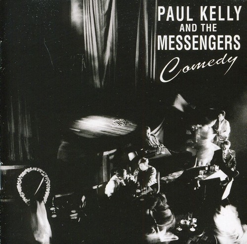 Paul Kelly - Comedy