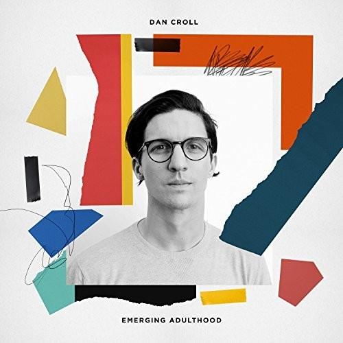 Dan Croll - Emerging Adulthood [Import LP]