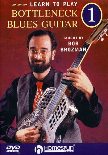 Learn to Play Bottleneck Blues Guitar: Volume 1