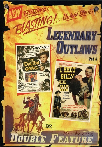 Legendary Outlaws Double Feature: Volume 3: The Dalton Gang /  I Shot Billy the Kid