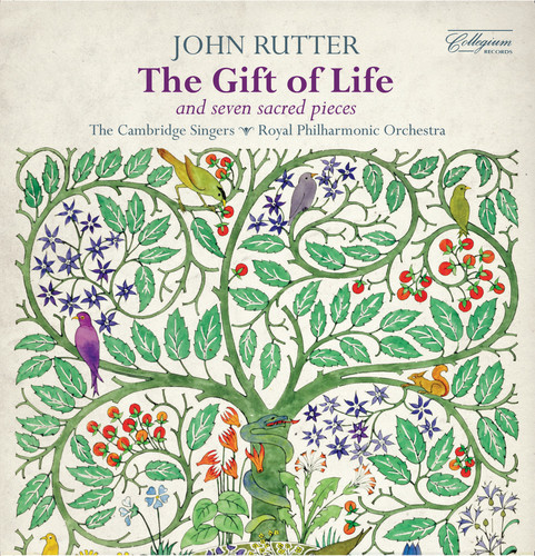 Rutter: The Gift of Life - Seven Sacred Pieces