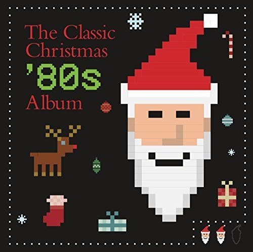 Various Artists - Classic Christmas 80s Album (Various Artists)