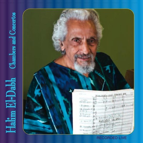 Halim El-Dabh: Chambers & Concertos