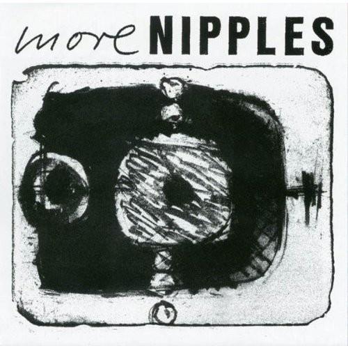 More Nipples