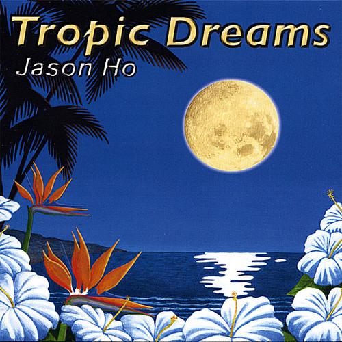 Tropic Dreams