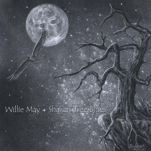 Willie May - Shaken Tree Blues