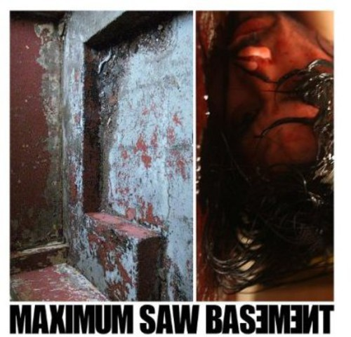 Maximum Saw Basement