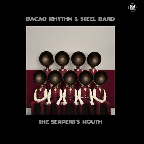 Bacao Rhythm & Steel Band - Serpent's Mouth