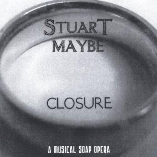 Closure a Musical Soap Opera