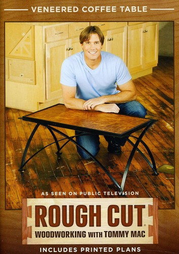 Rough Cut - Woodworking Tommy Mac: Veneered Coffee