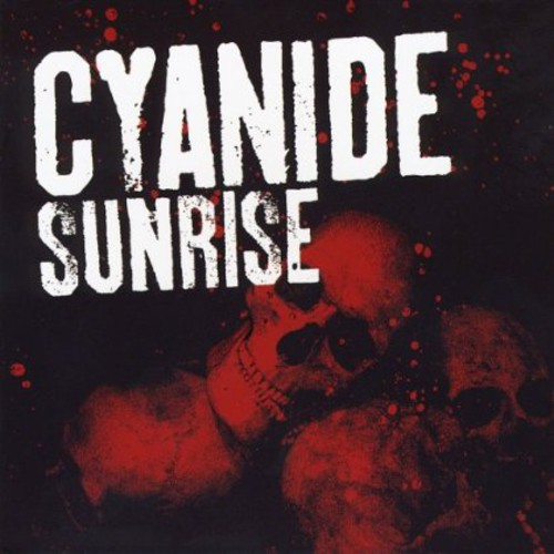 Cyanide Sunrise