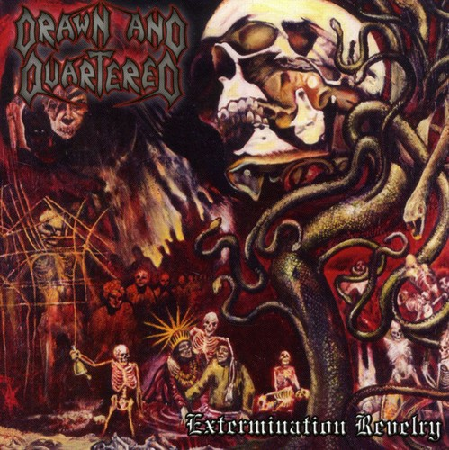 Drawn & Quartered - Extermination Revelry