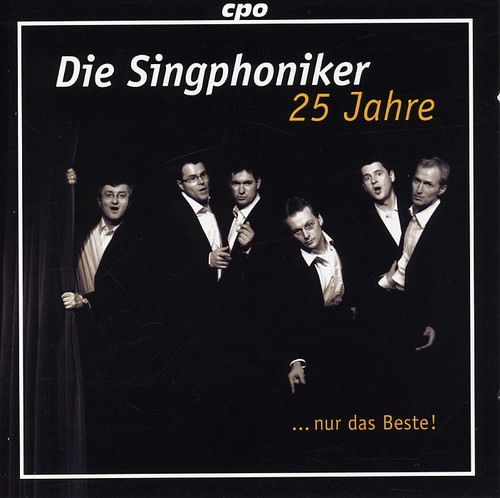 25 Years Die Singphoniker Just the Best