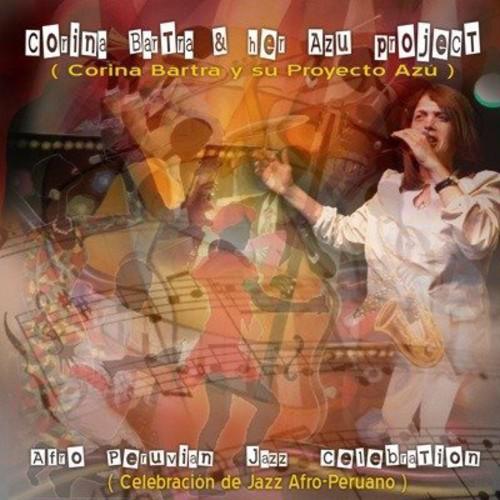 Afro Peruvian Jazz Celebrations