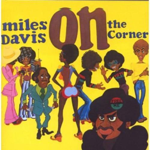 Miles Davis - On The Corner [Remastered]