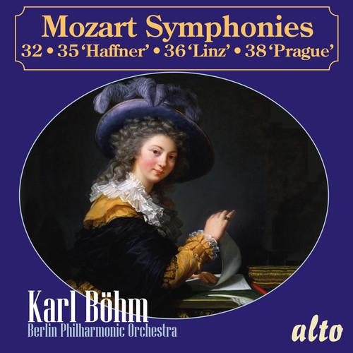 Mozart: Symphonies 32, 35 Haffner, 36 Linz and 38 Prague